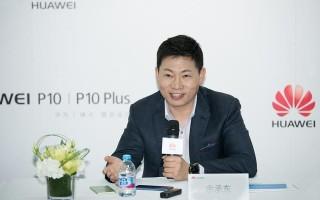 专访余承东:华为目标全球第一 未来会推全面屏手机